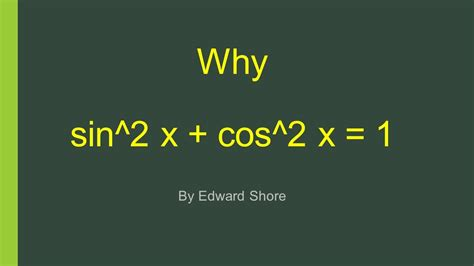Why sin^2 x + cos^2 x = 1 - YouTube