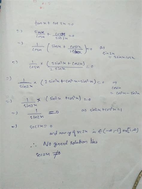 What is the general solution of tanx+cot2X=0? - Quora