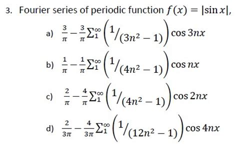 Solved: Fourier Series Of F(x) = And F(x + 2pi) = F(x) 2k